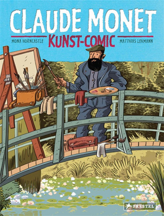 Mona Horncastle, Barbara Yelin: Claude Monet. Kunst-Comic